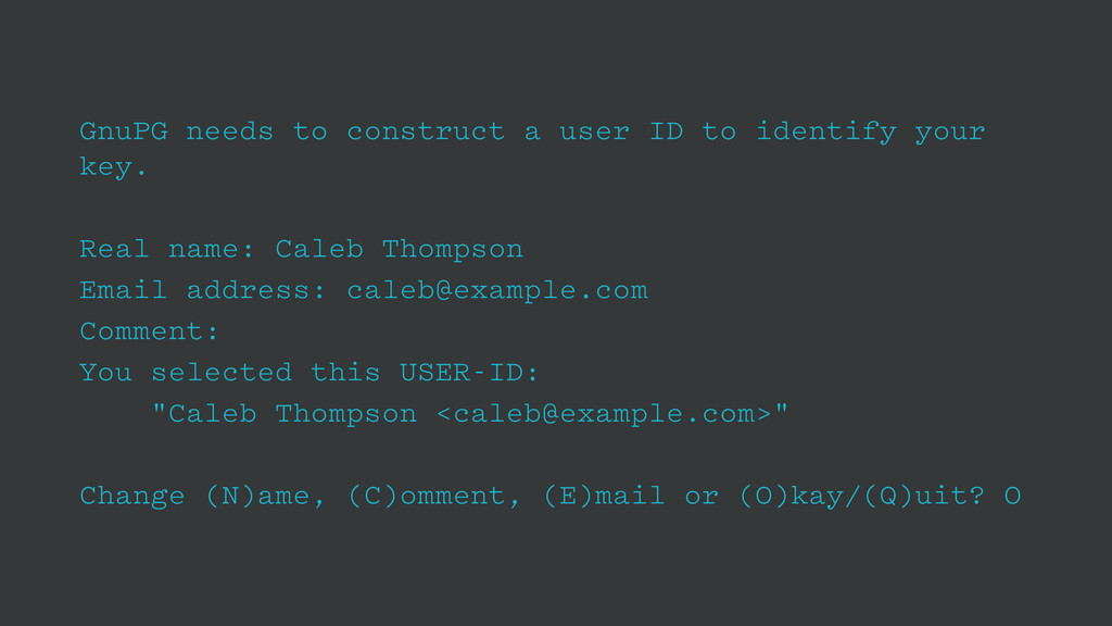 GnuPG needs to construct a user ID to identify ...