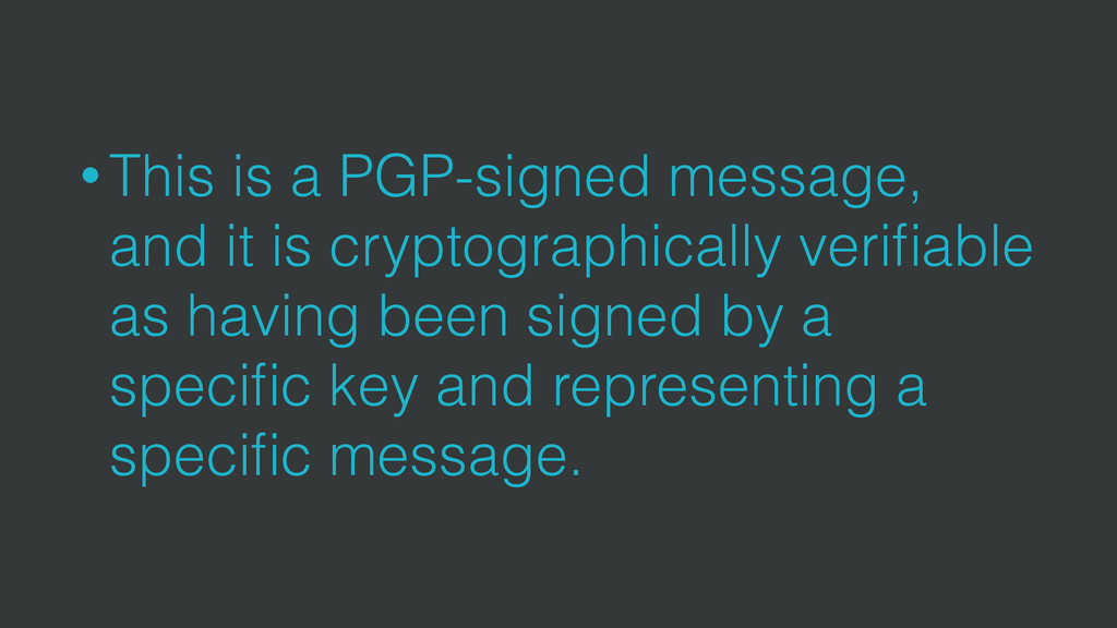 • This is a PGP-signed message, and it is crypt...