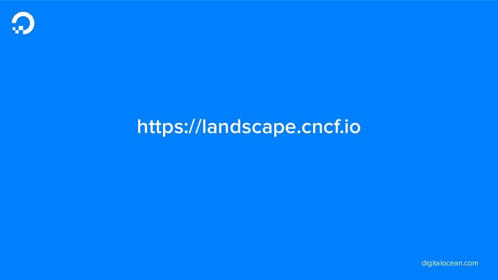 digitalocean.com https://landscape.cncf.io