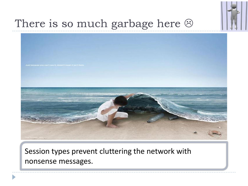 There is so much garbage here  Session types p...