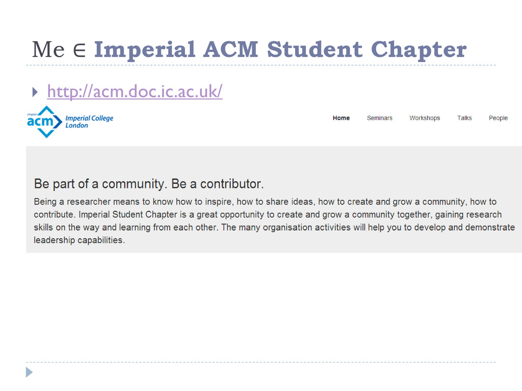 Me ∈ Imperial ACM Student Chapter  http://acm....