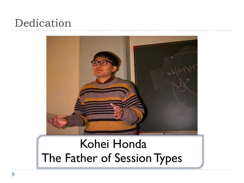 Dedication Kohei Honda The Father of Session Ty...