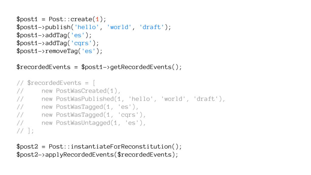 $post1 = Post::create(1); $post1->publish('hell...