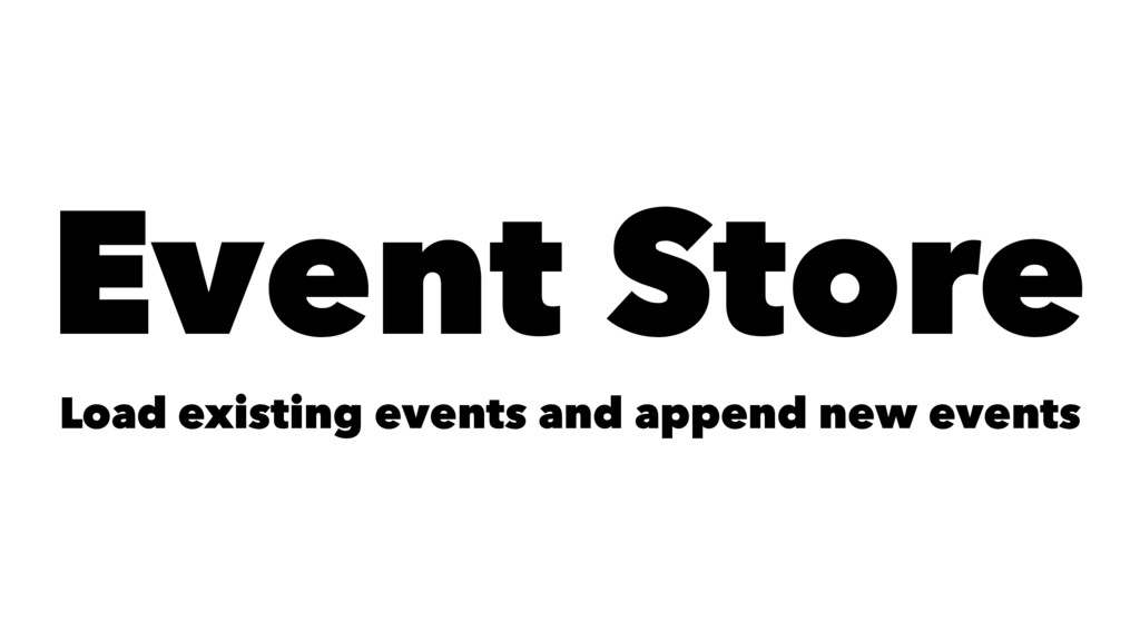 Event Store Load existing events and append new...