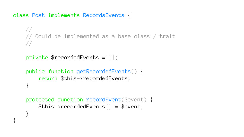 class Post implements RecordsEvents { // // Cou...