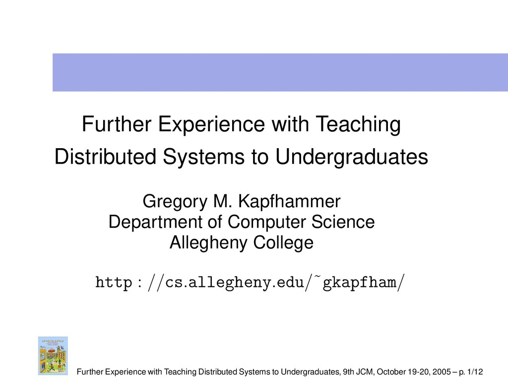 Further Experience with Teaching Distributed Sy...