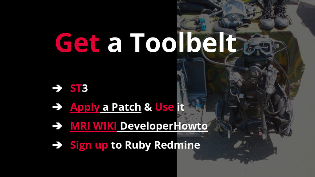 Get a Toolbelt ➔ ST3 ➔ Apply a Patch & Use it ➔...