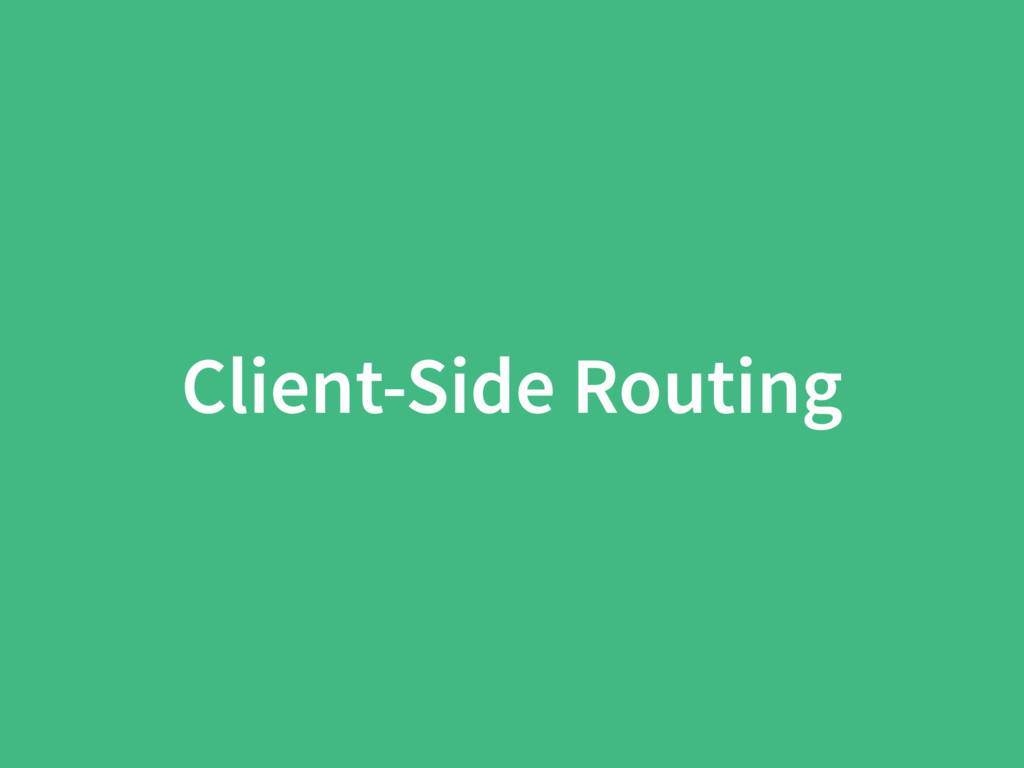 Client-Side Routing