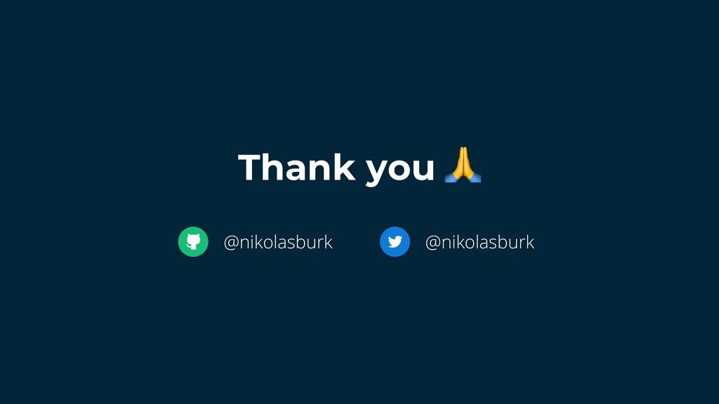 Thank you  @nikolasburk @nikolasburk