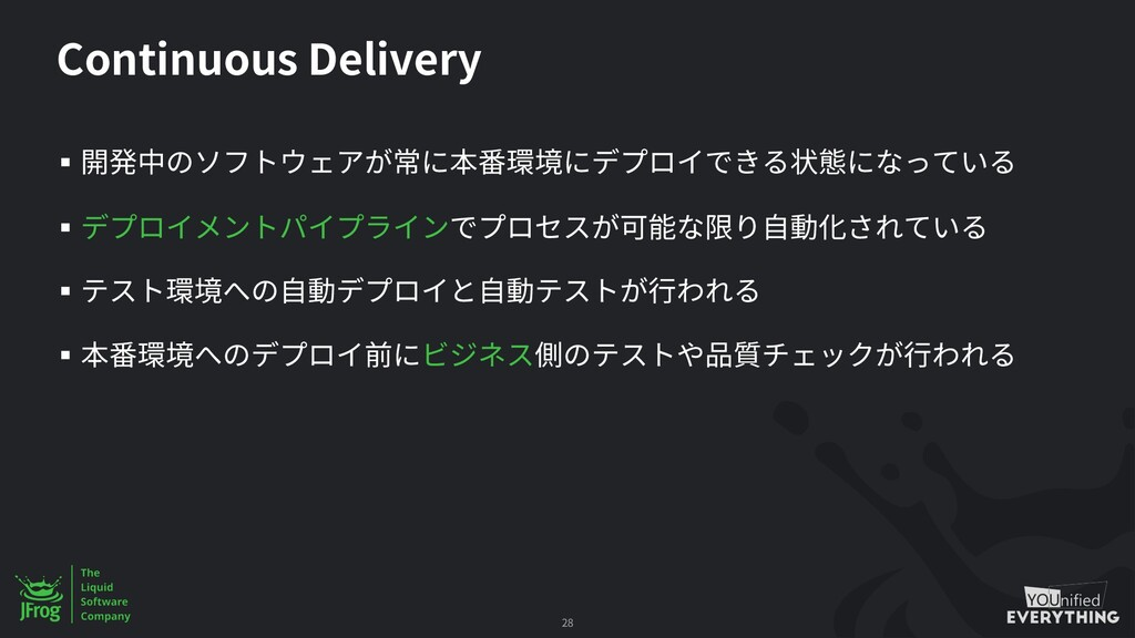 Continuous Delivery § § § § 28