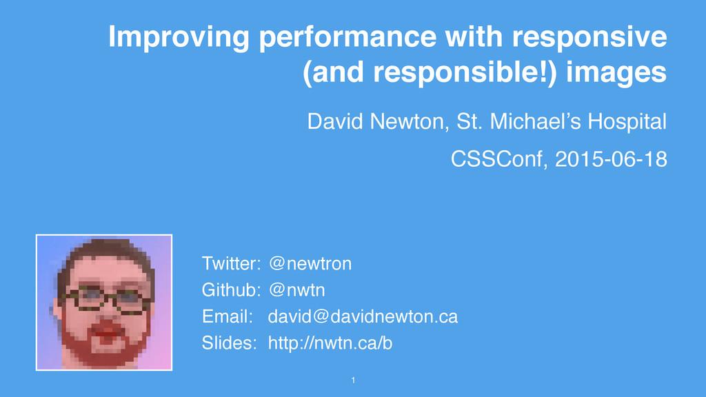 David Newton, St. Michael's Hospital 1 Improvin...