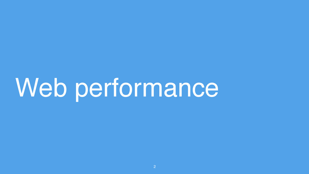 2 Web performance