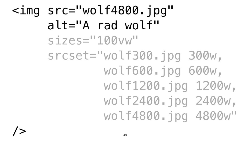 "49 <img src=""wolf4800.jpg"" alt=""A rad wolf"" siz..."
