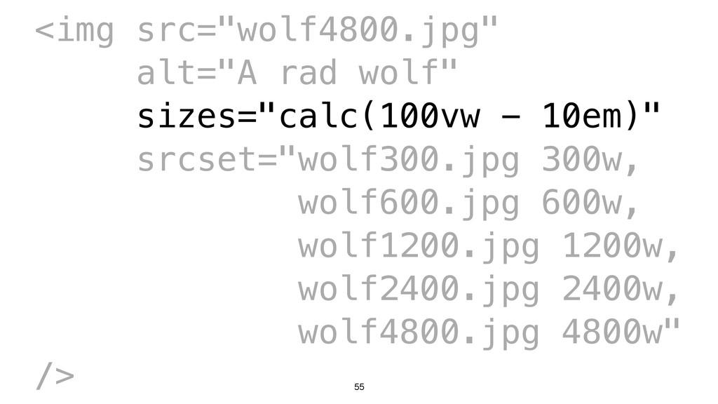 "55 <img src=""wolf4800.jpg"" alt=""A rad wolf"" siz..."