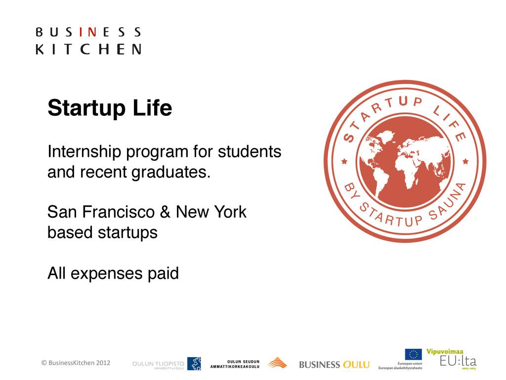 © BusinessKitchen 2012    Startup L...
