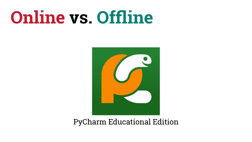 Online vs. Offline PyCharm Educational Edition