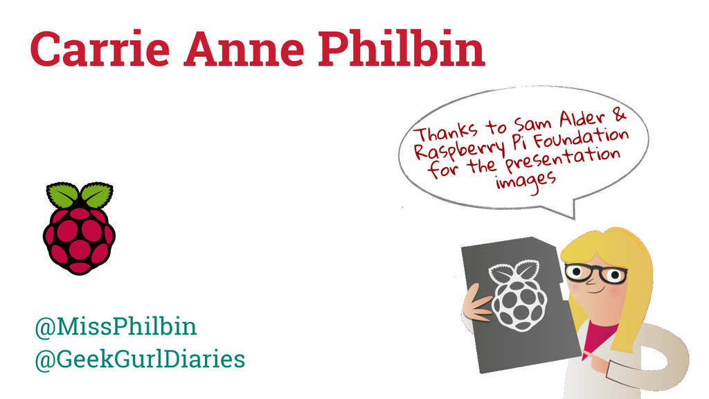 Carrie Anne Philbin @MissPhilbin @GeekGurlDiari...
