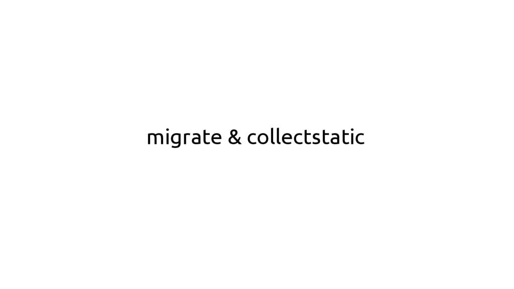 migrate & collectstatic