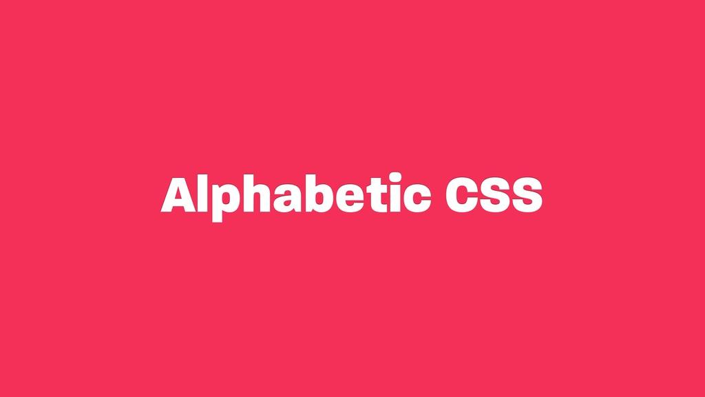 Alphabetic CSS