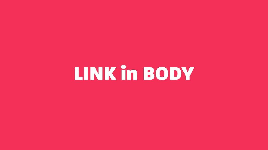 LINK in BODY