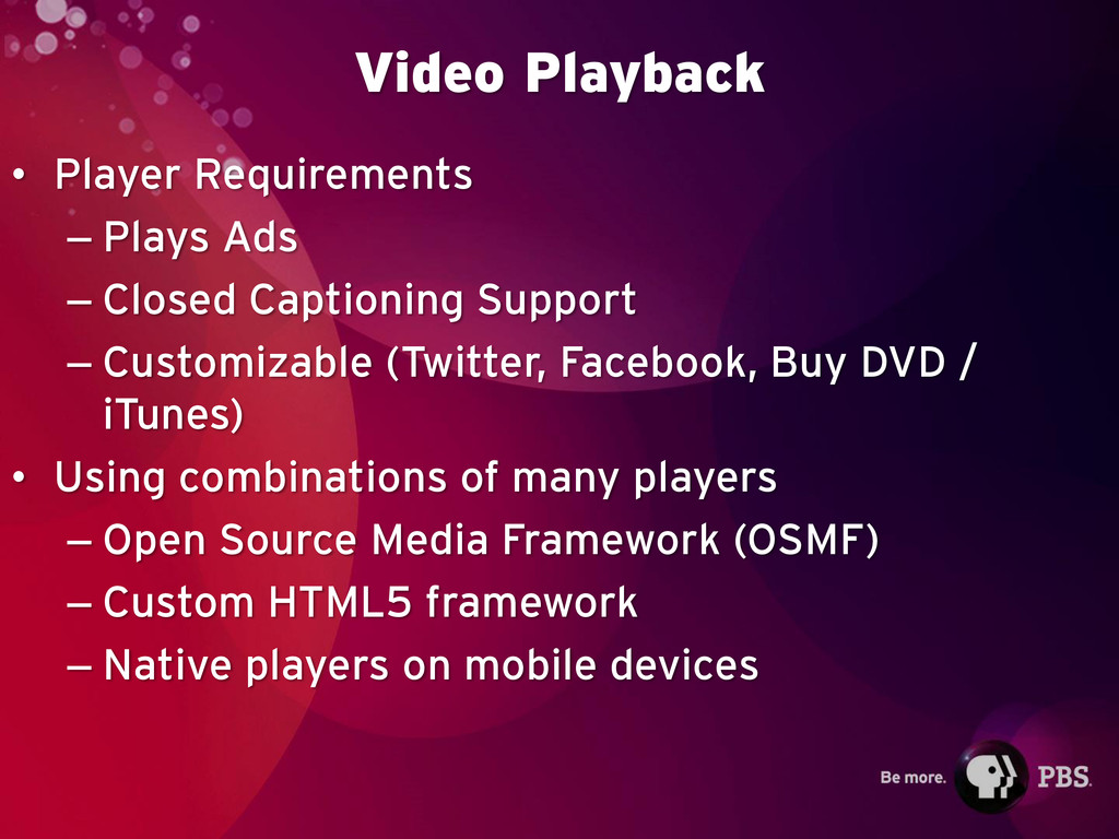 Video Playback • Player Requirements – Plays Ad...