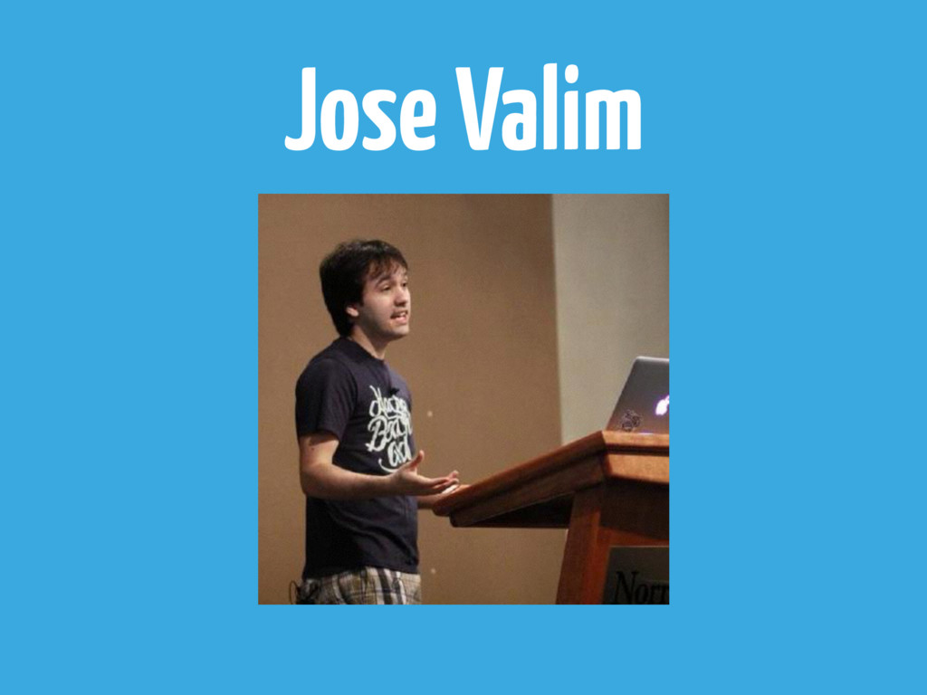 Jose Valim