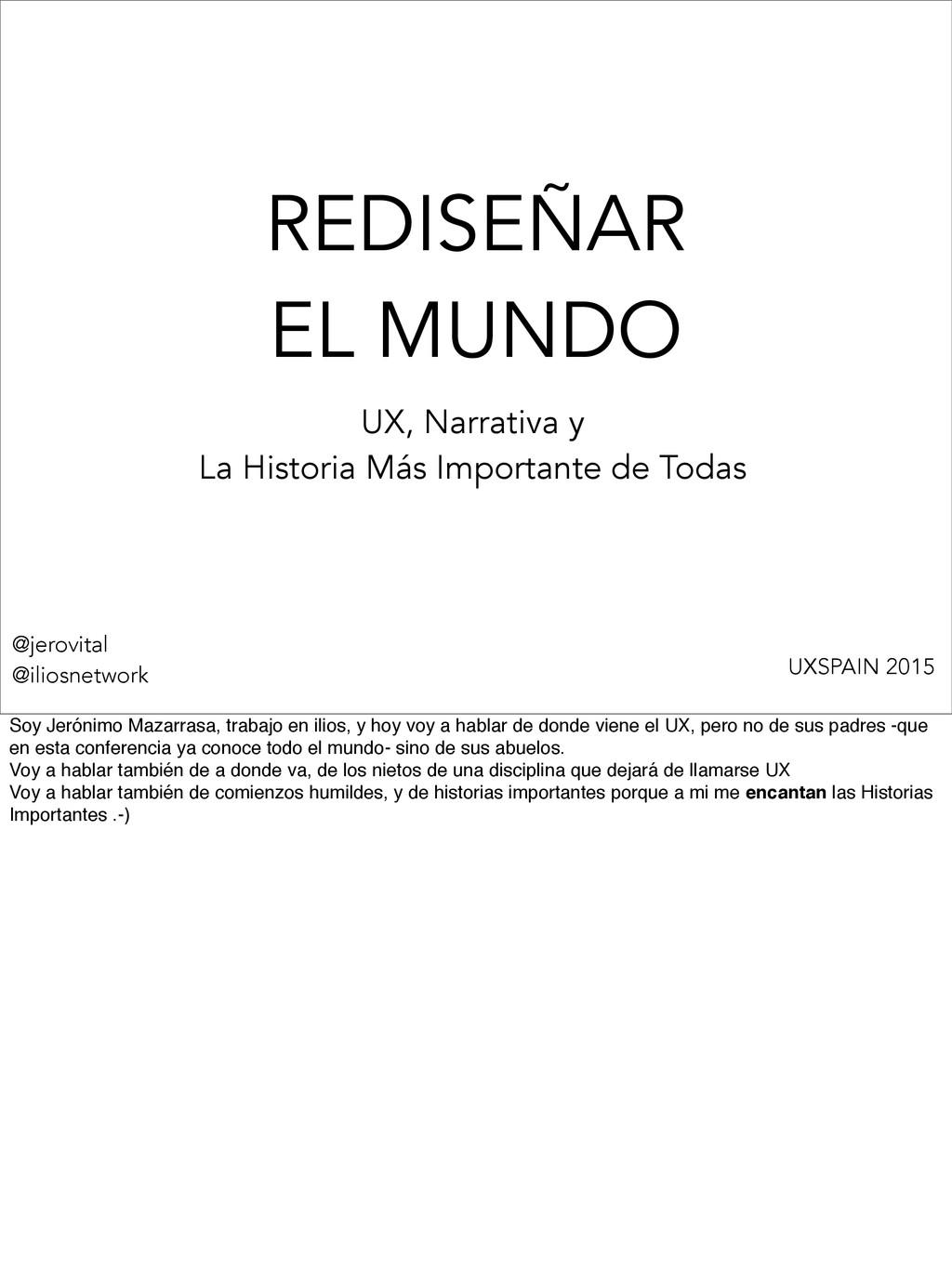 REDISEÑAR EL MUNDO UX, Narrativa y La Historia ...