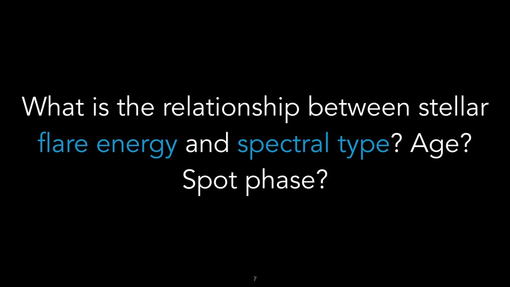 What is the relationship between stellar flare ...