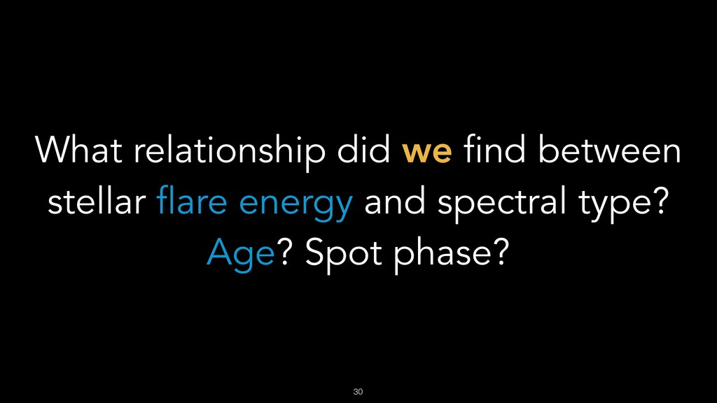 What relationship did we find between stellar f...