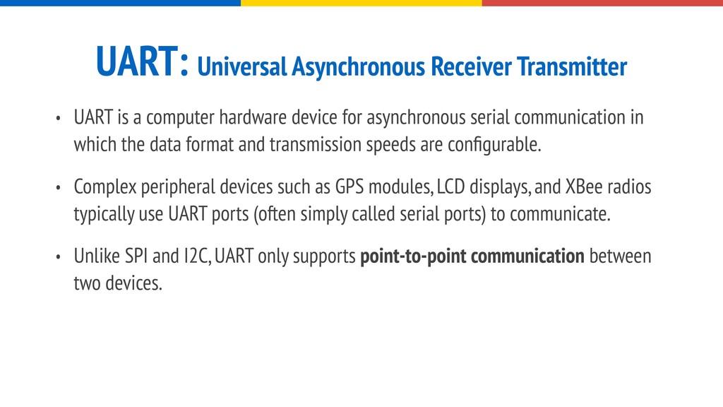 UART: Universal Asynchronous Receiver Transmitt...