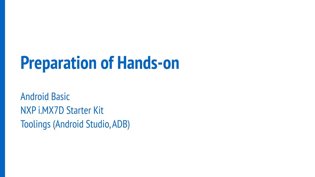 Preparation of Hands-on Android Basic NXP i.MX7...