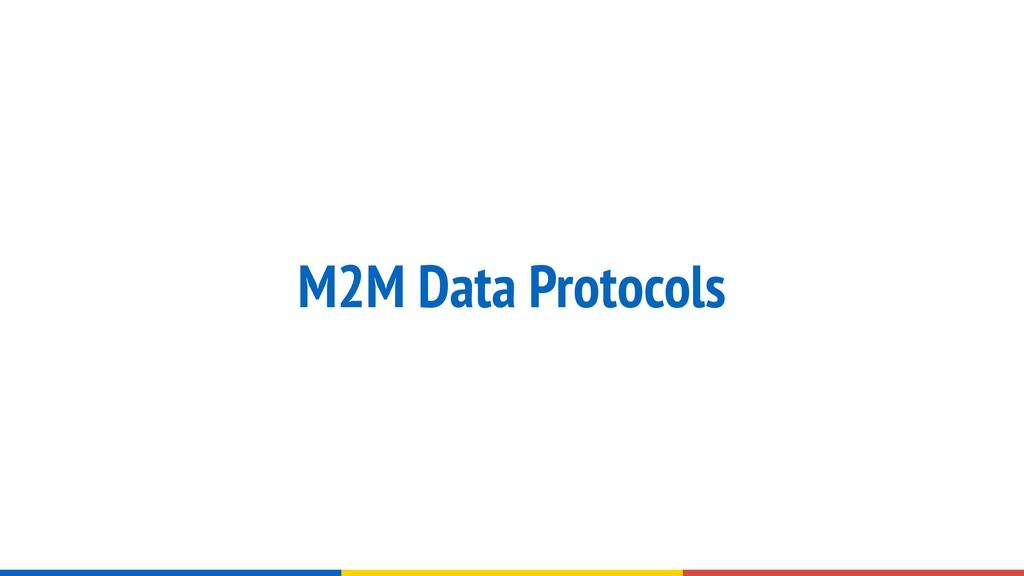 M2M Data Protocols