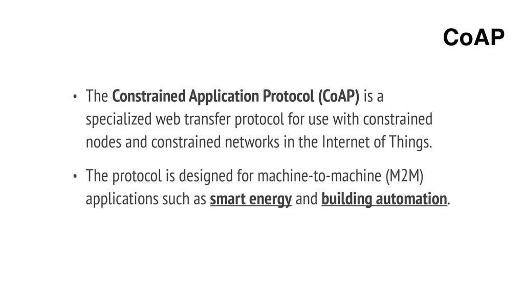 • The Constrained Application Protocol (CoAP) i...