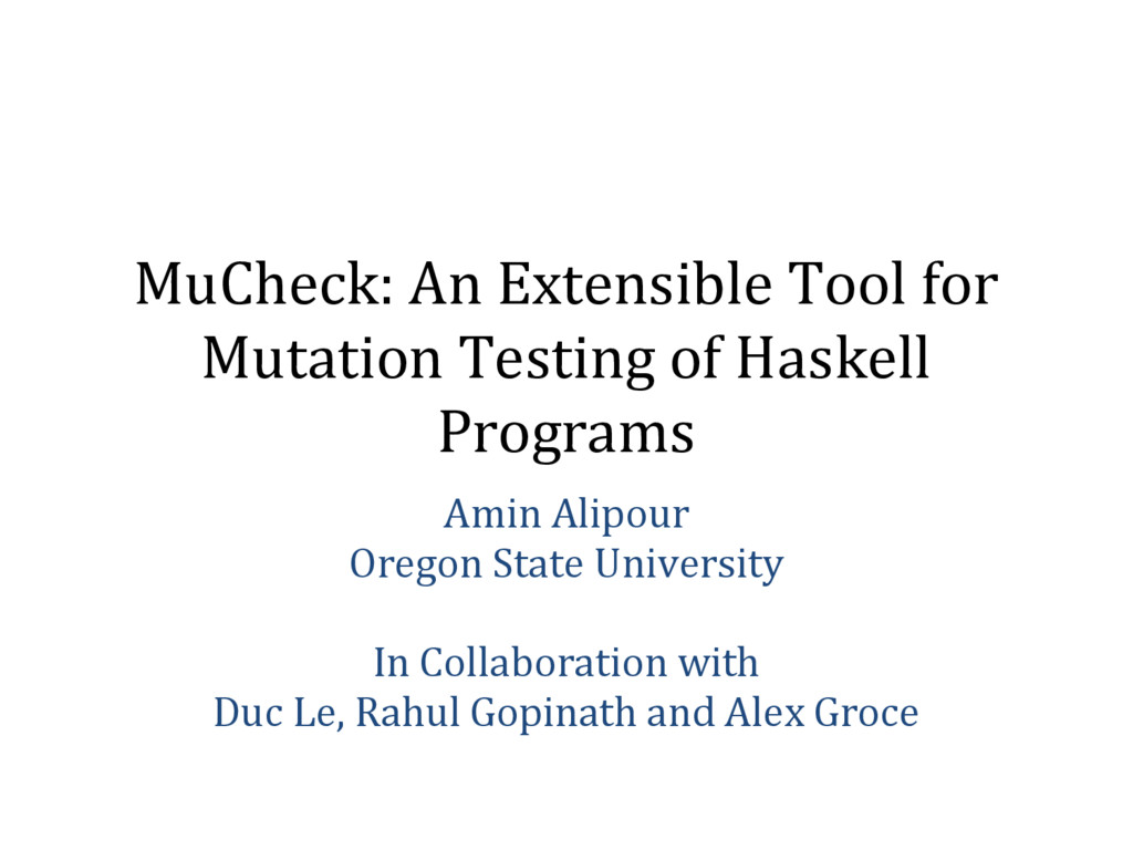 MuCheck: An Extensible Tool for Mutation Testin...