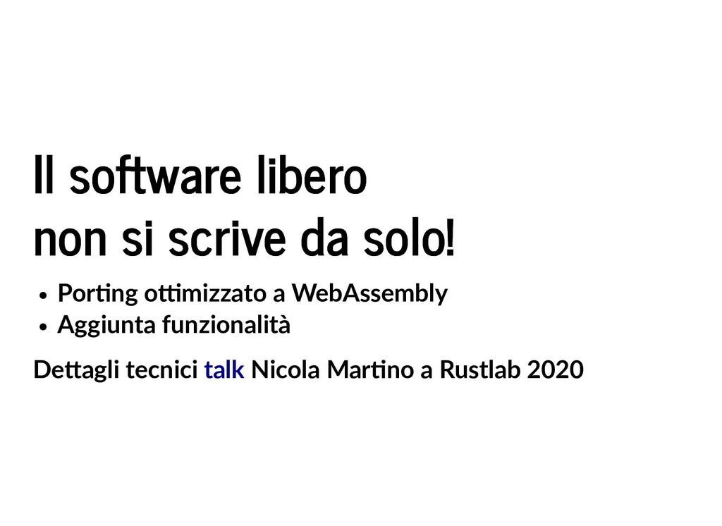 Il software libero Il software libero non si sc...