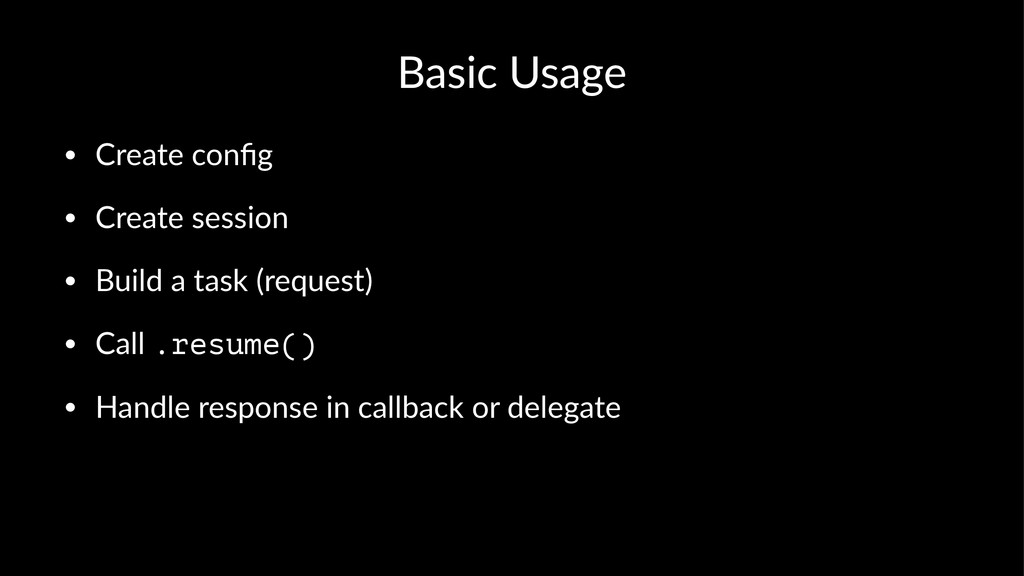 Basic&Usage • Create'config • Create'session • B...