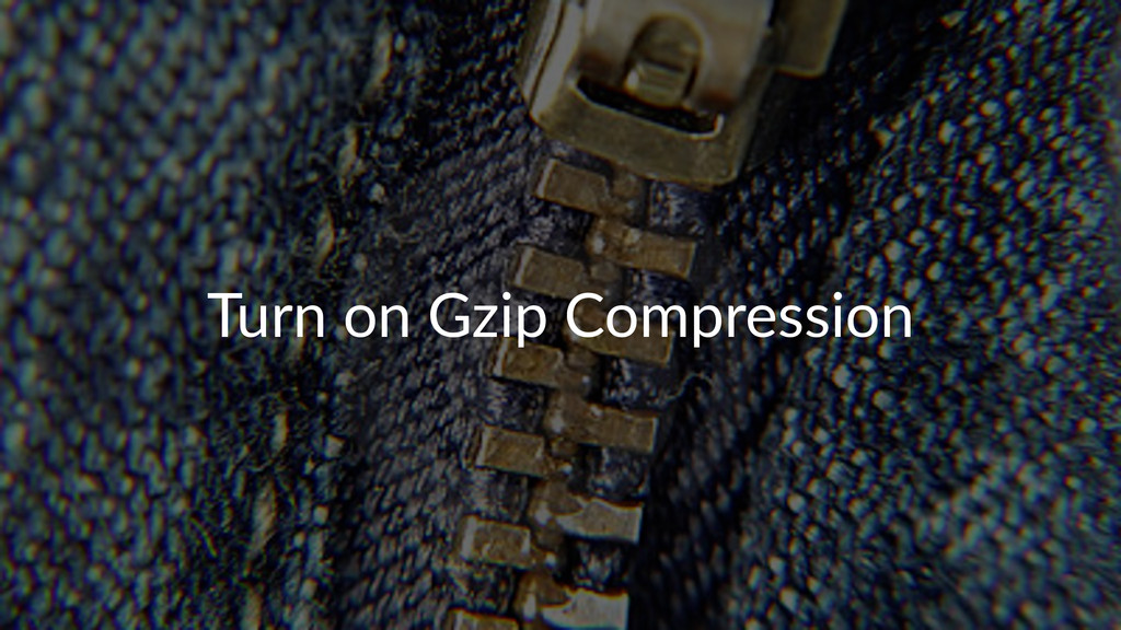 Turn%on%Gzip%Compression