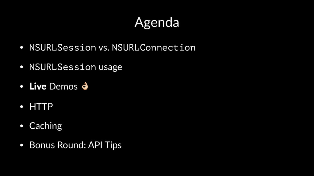 "Agenda • NSURLSession""vs.""NSURLConnection • NSU..."
