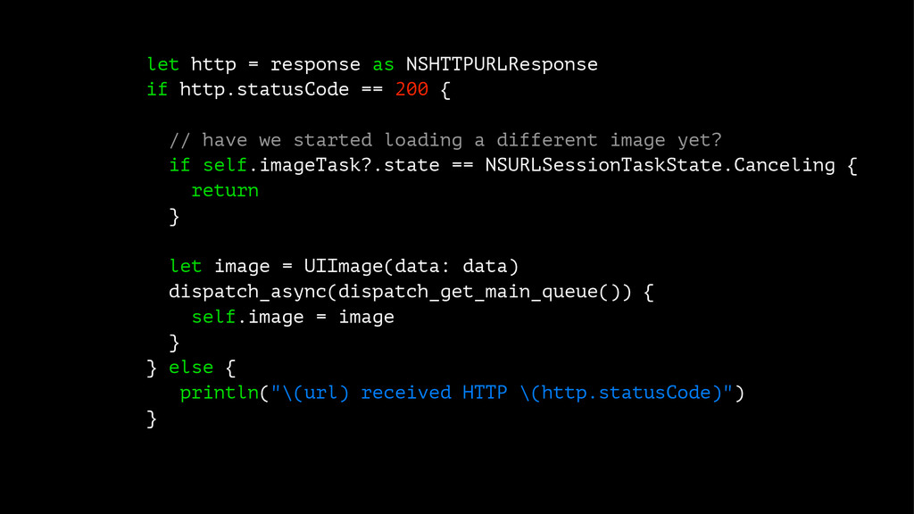let http = response as NSHTTPURLResponse if htt...