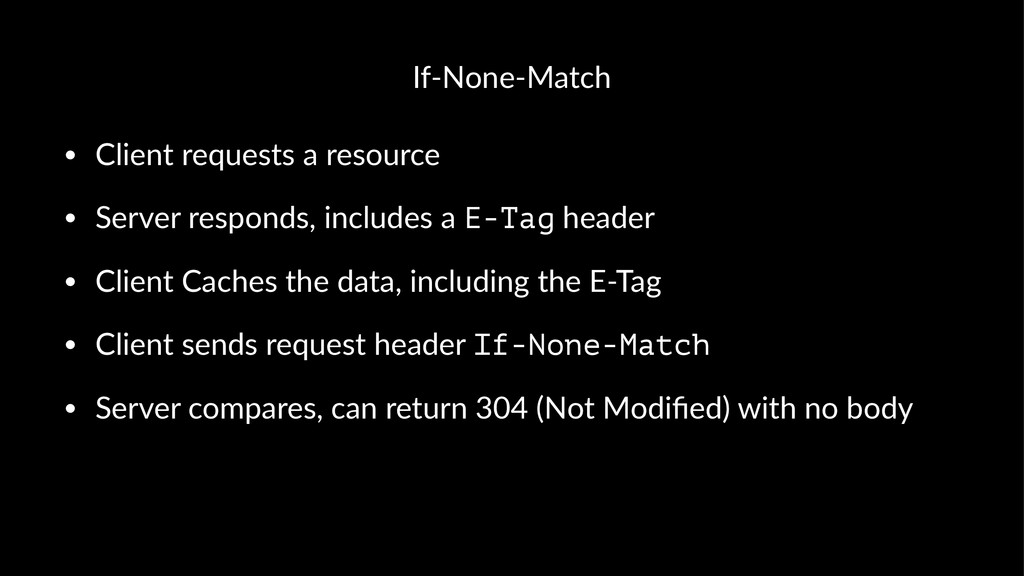 If#None#Match • Client(requests(a(resource • Se...