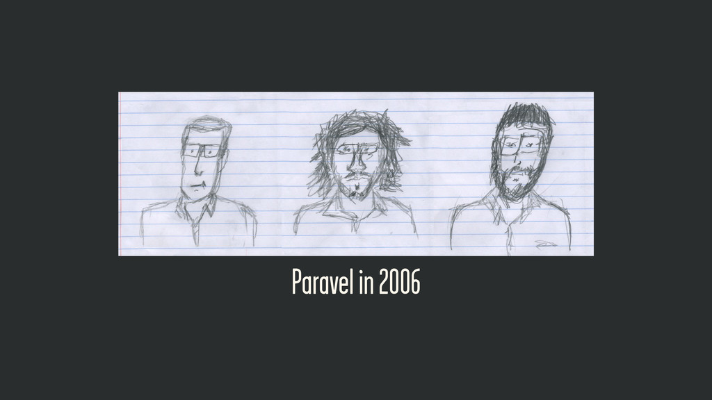 Paravel in 2006