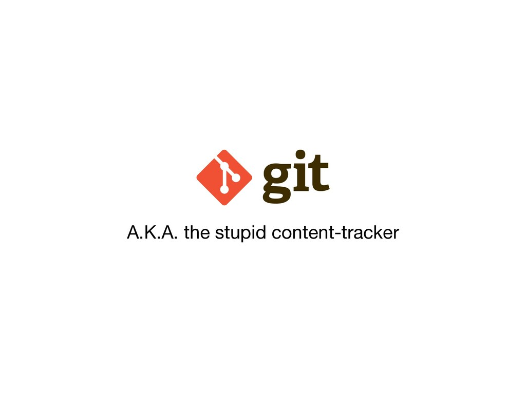 A.K.A. the stupid content-tracker
