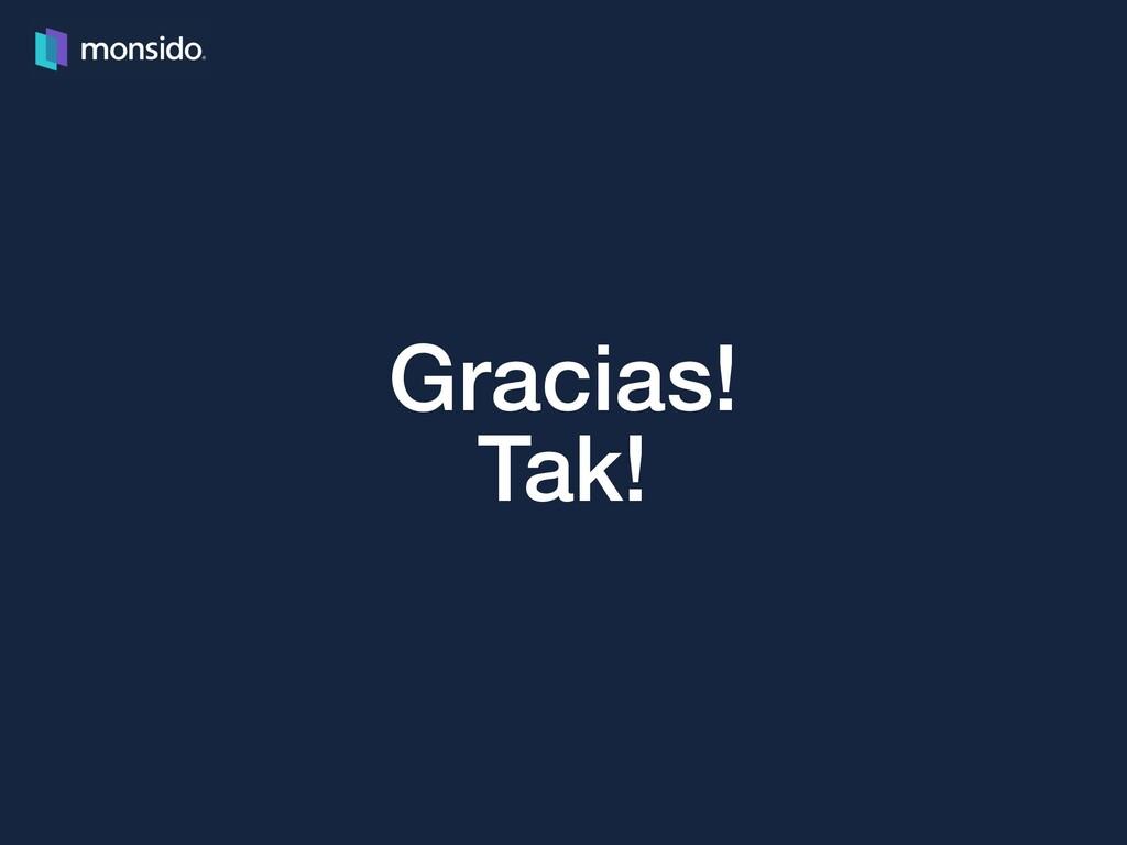 Gracias! Tak!