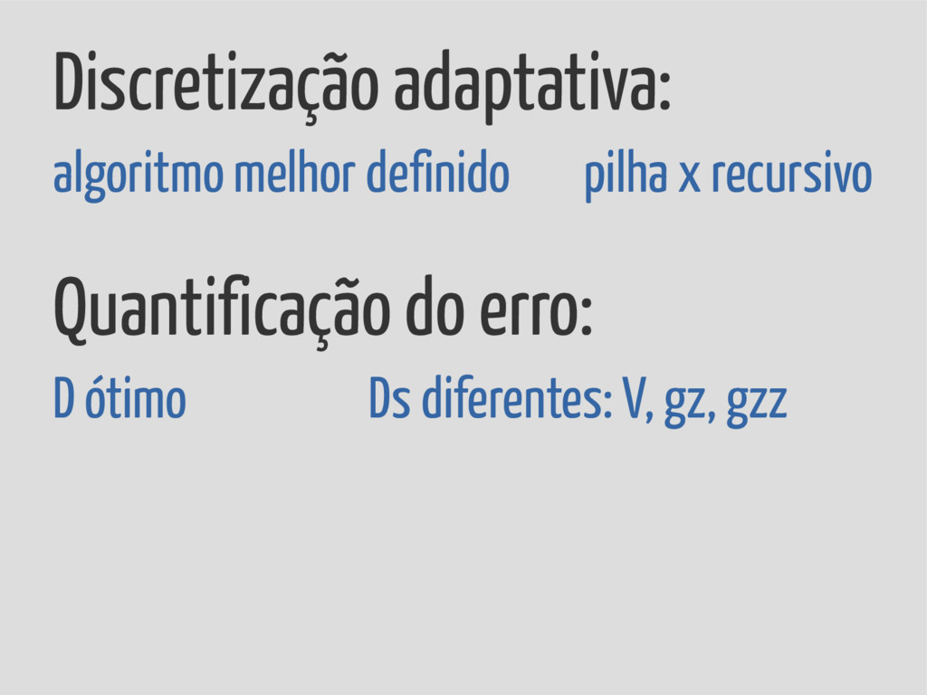Discretização adaptativa: algoritmo melhor defi...
