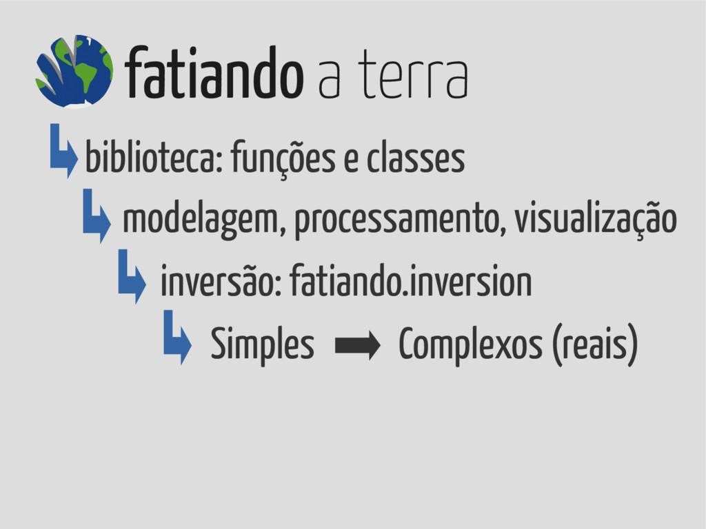 biblioteca: funções e classes modelagem, proces...