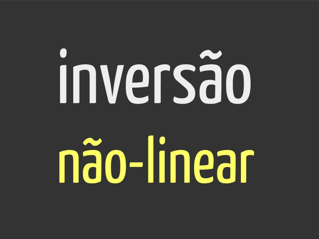 inversão não-linear