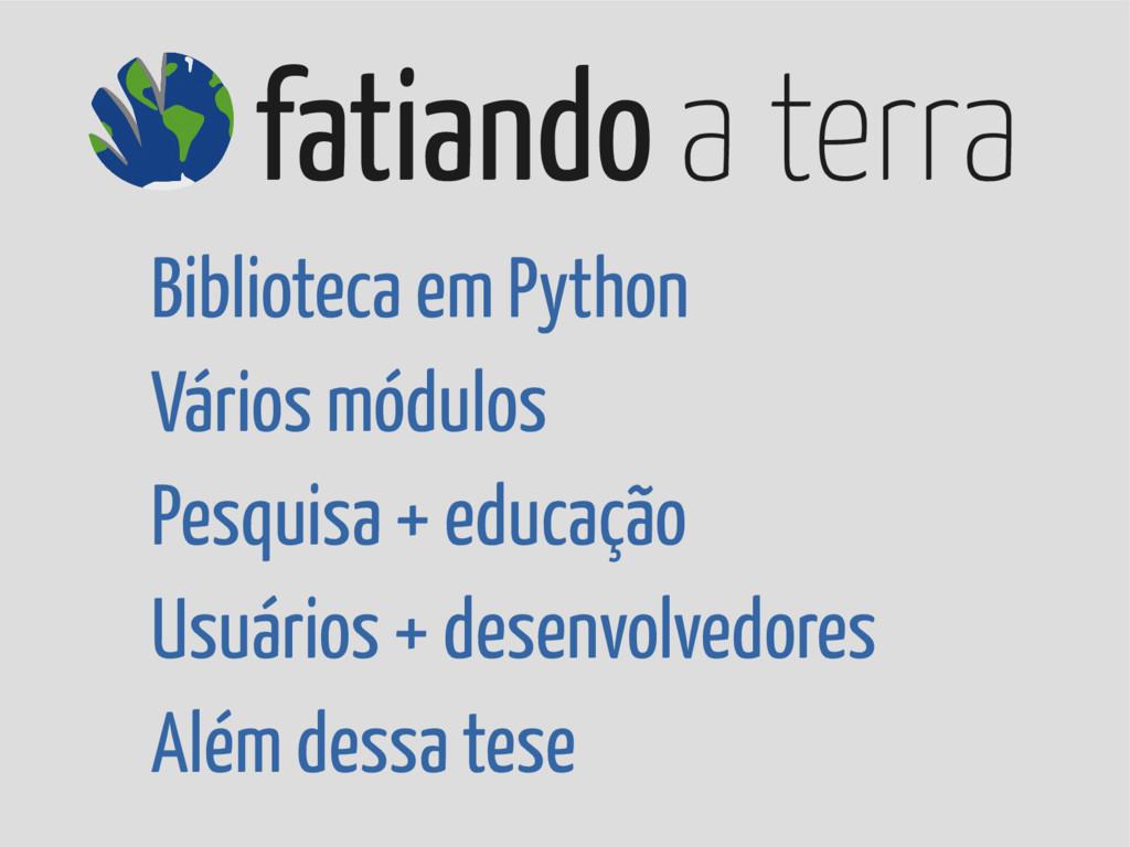 fatiando a terra Biblioteca em Python Vários mó...
