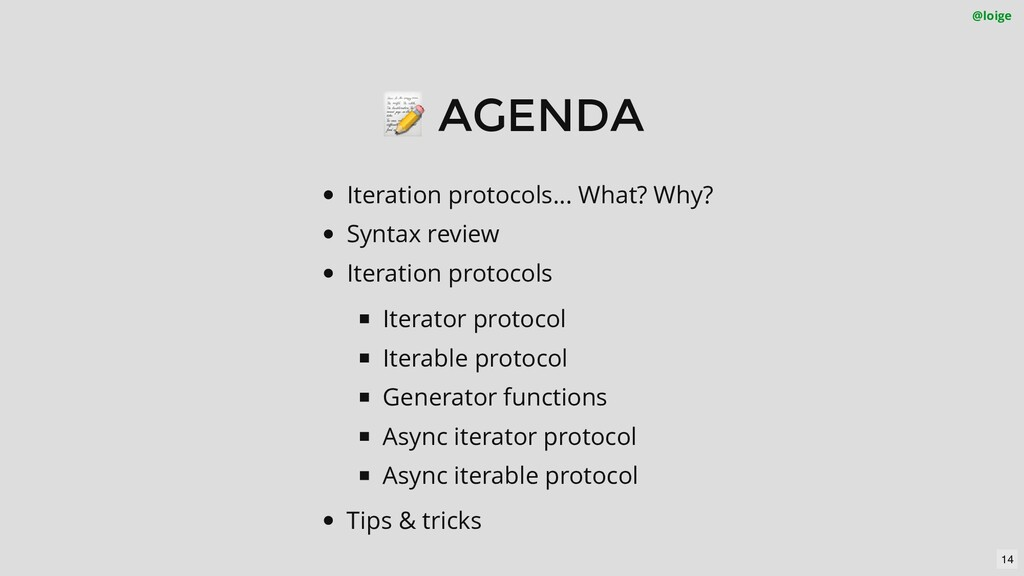 📝 AGENDA Iteration protocols... What? Why? Synt...