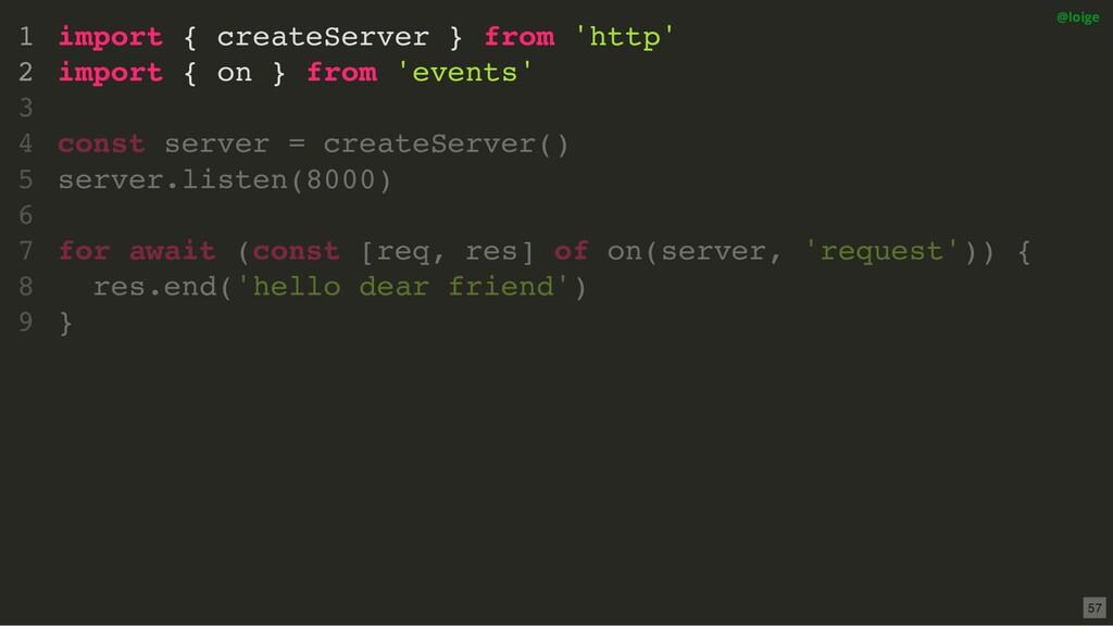 import { createServer } from 'http' import { on...