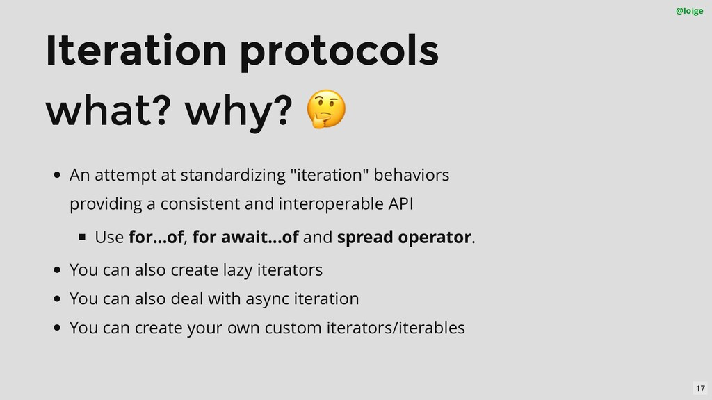 Iteration protocols what? why? 🤔 @loige An atte...
